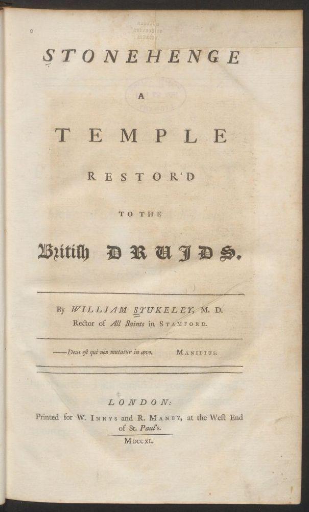 William Stukeley's 1740 book on Stonehenge now online (1/2)